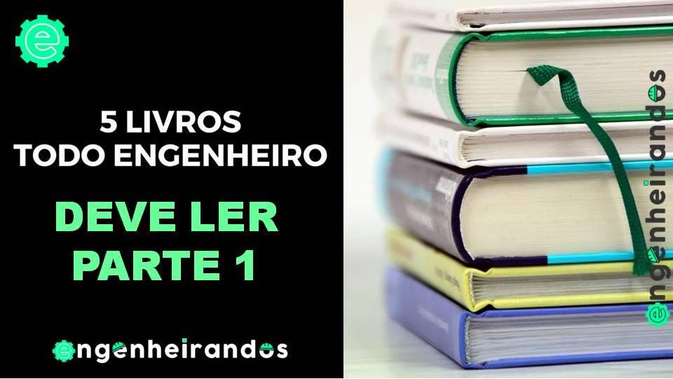 5 LIVROS QUE TODO ENGENHEIRO DEVE LER – PARTE 1